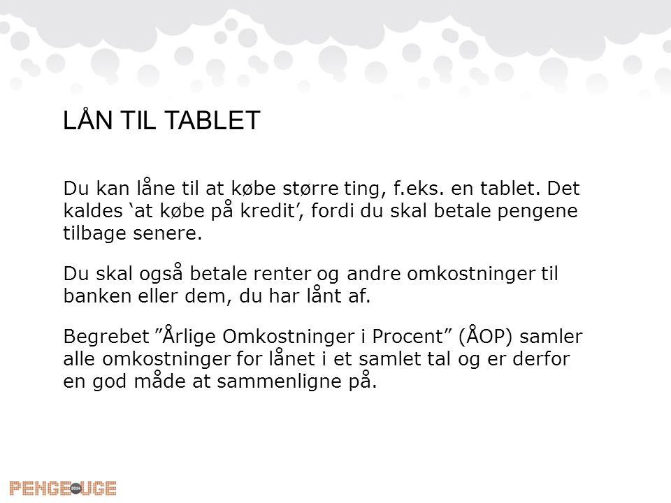 LÅN TIL TABLET