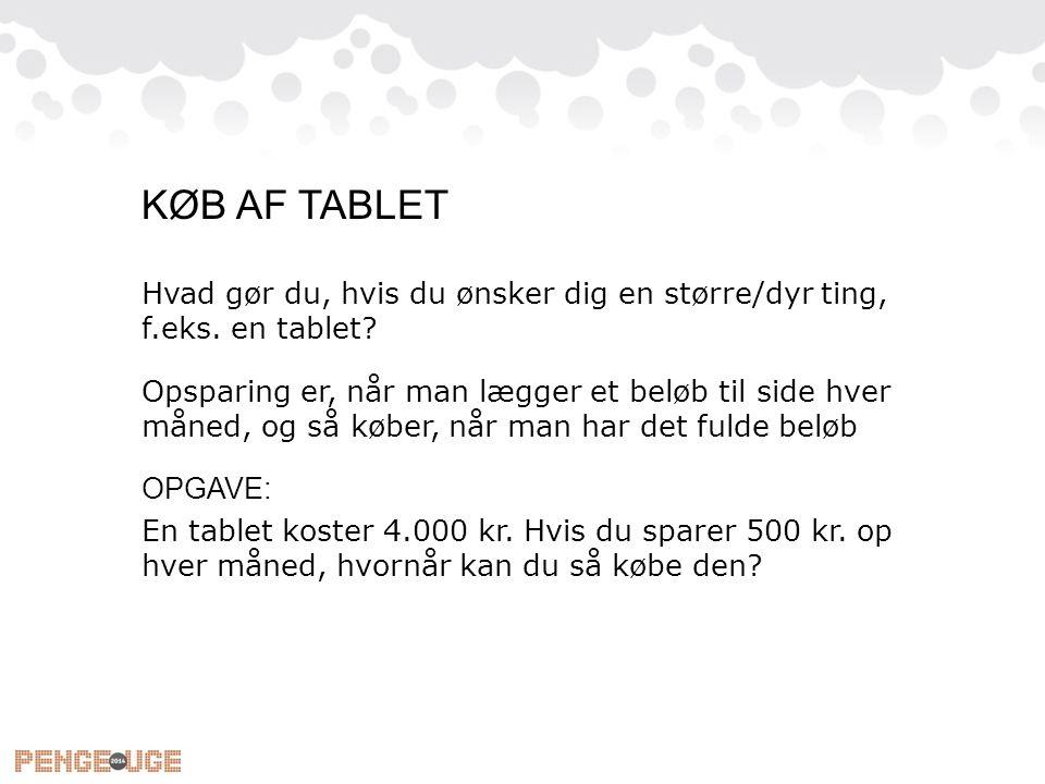 KØB AF TABLET