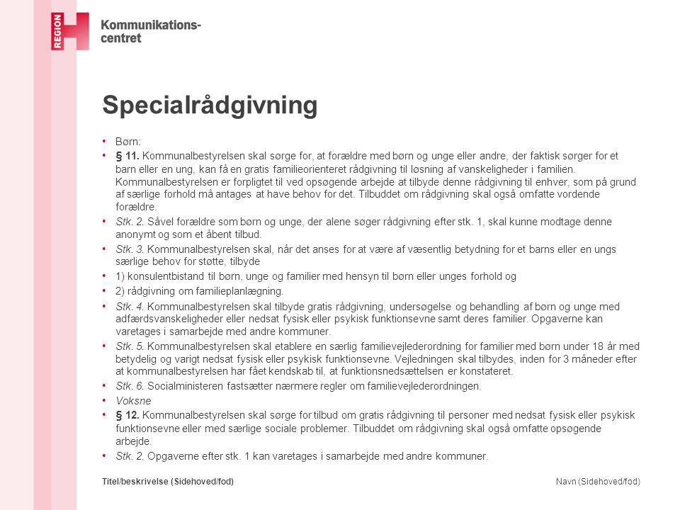 Specialrådgivning Handleplaner – både børn og voksne