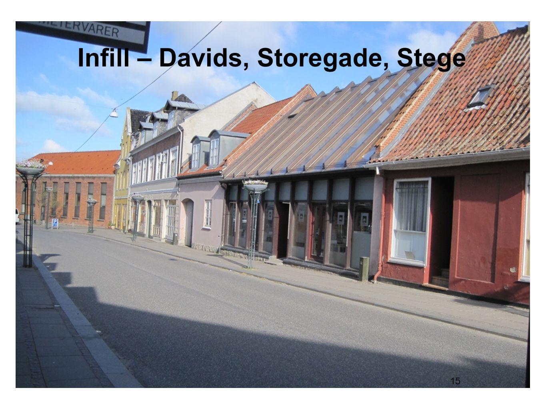 Infill – Davids, Storegade, Stege