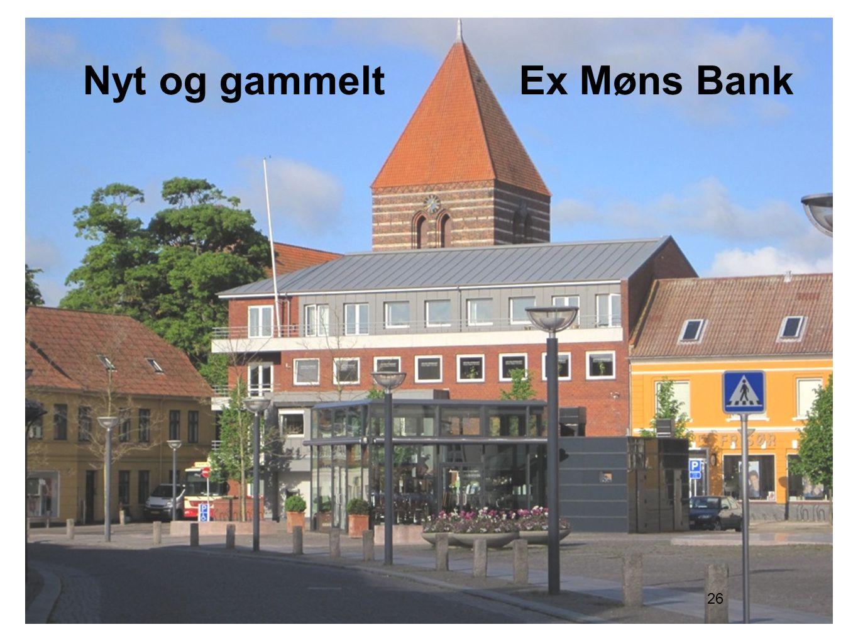 Nyt og gammelt Ex Møns Bank
