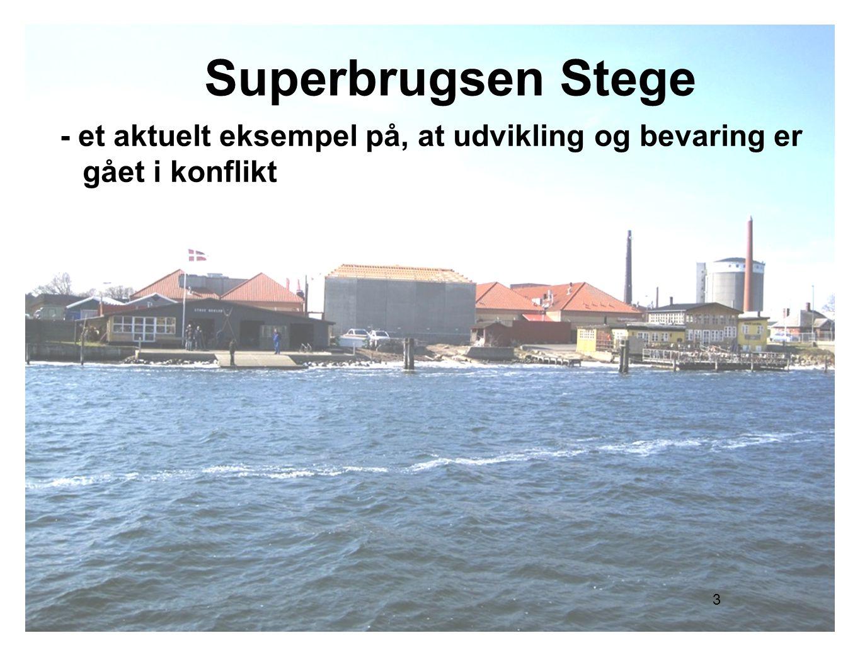 Superbrugsen Stege - et aktuelt eksempel på, at udvikling og bevaring er gået i konflikt 3