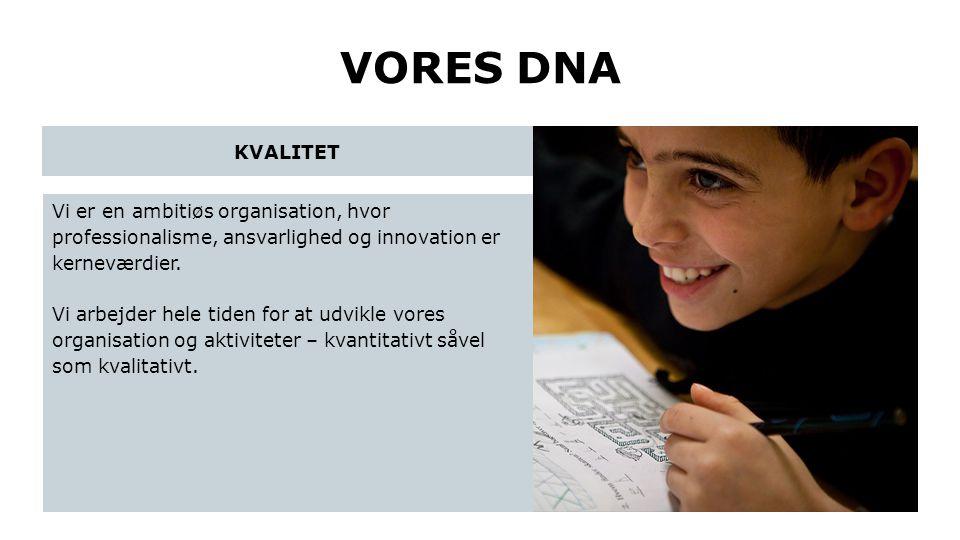 VORES DNA KVALITET.