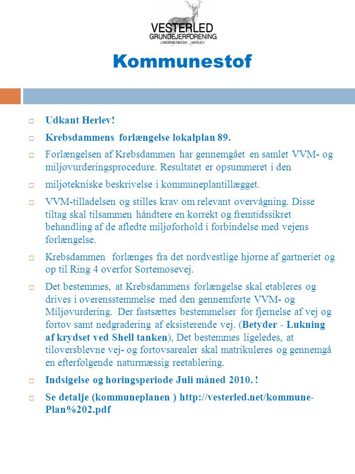 Kommunestof Udkant Herlev! Krebsdammens forlængelse lokalplan 89.