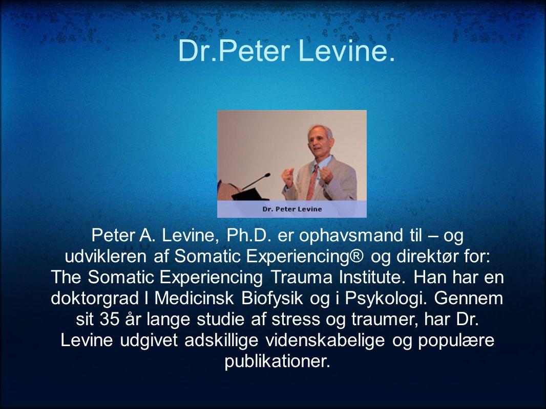 Dr.Peter Levine.