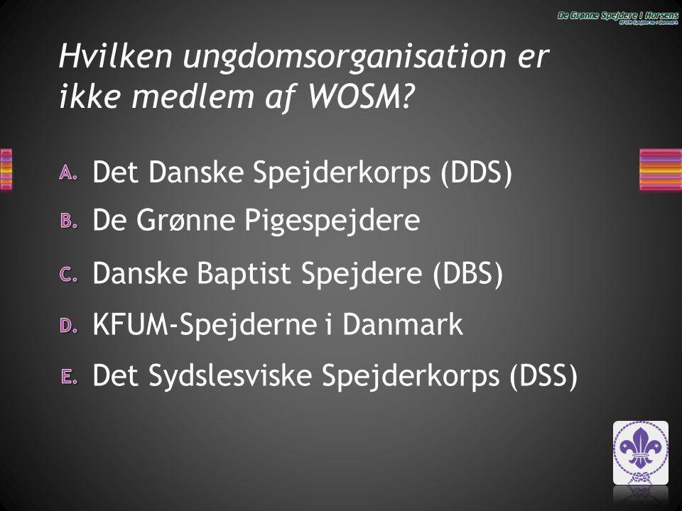 Hvilken ungdomsorganisation er ikke medlem af WOSM