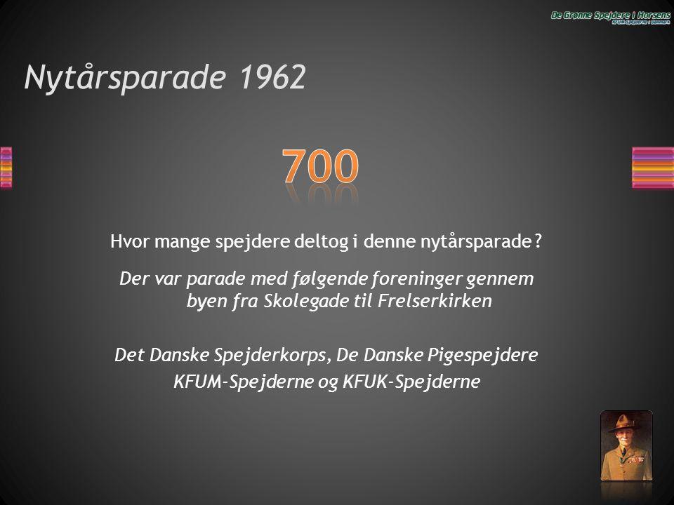 Nytårsparade 1962 700. Hvor mange spejdere deltog i denne nytårsparade