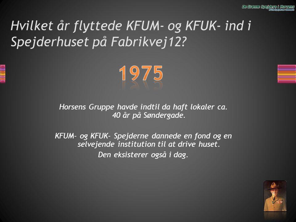 Hvilket år flyttede KFUM- og KFUK- ind i Spejderhuset på Fabrikvej12
