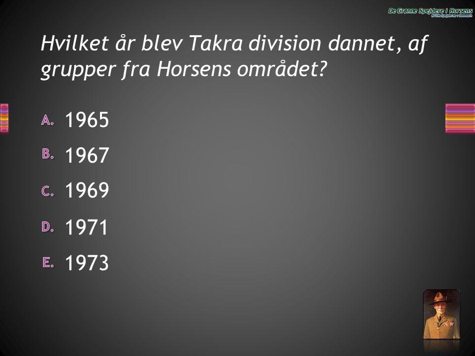 Hvilket år blev Takra division dannet, af grupper fra Horsens området