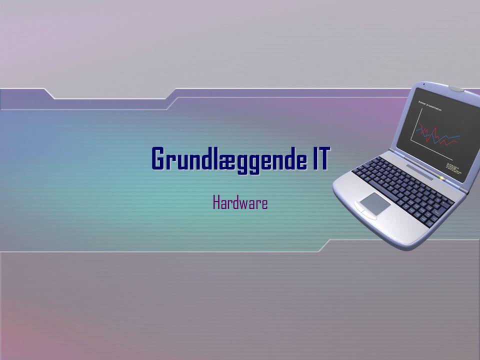 Grundlæggende IT Hardware