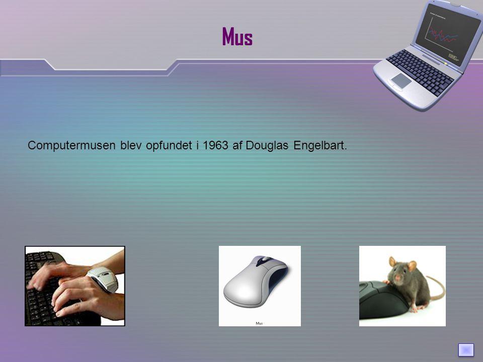 Mus Computermusen blev opfundet i 1963 af Douglas Engelbart.