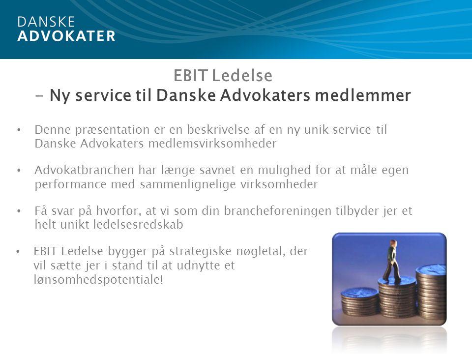 EBIT Ledelse - Ny service til Danske Advokaters medlemmer