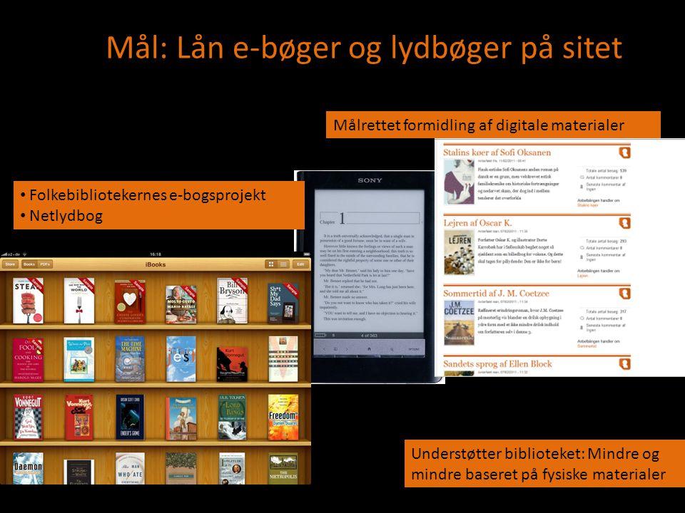 Mål: Lån e-bøger og lydbøger på sitet net