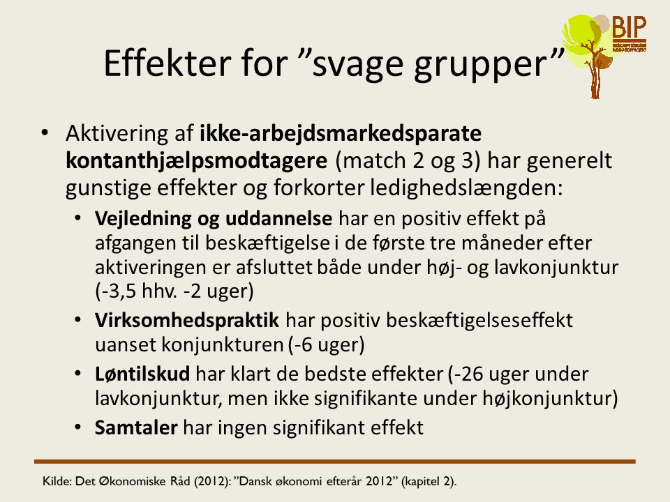 Effekter for svage grupper