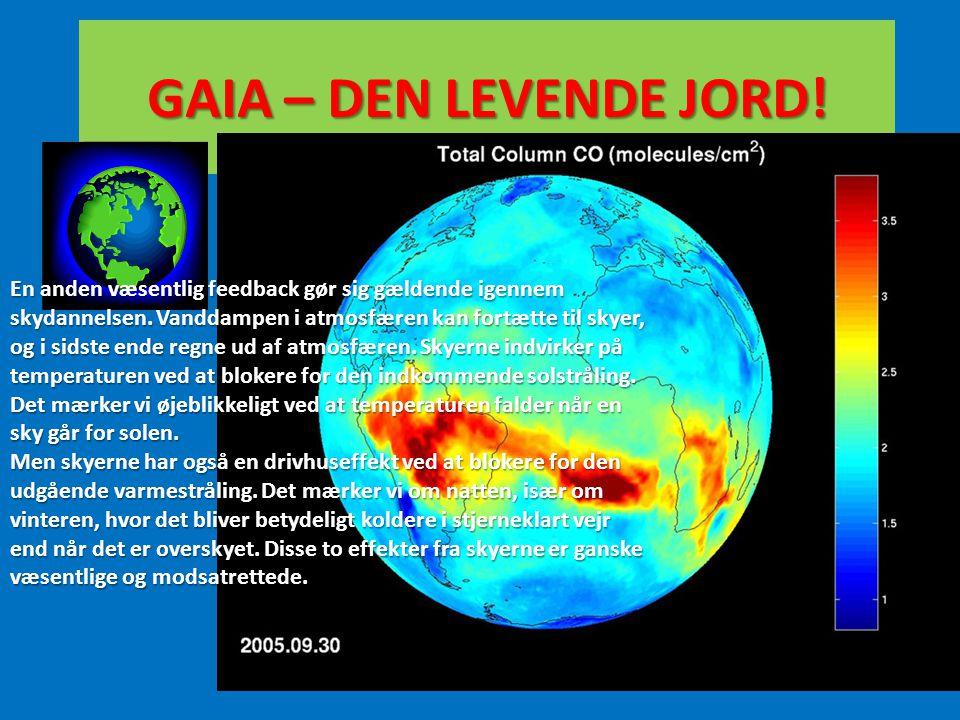 GAIA – DEN LEVENDE JORD!