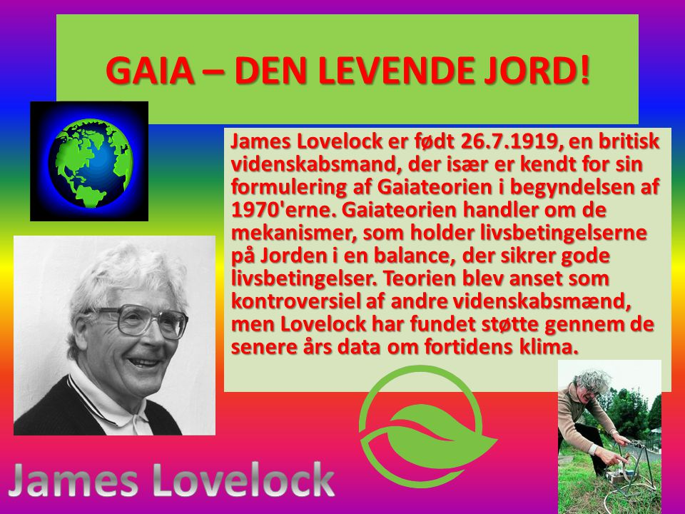 James Lovelock GAIA – DEN LEVENDE JORD!