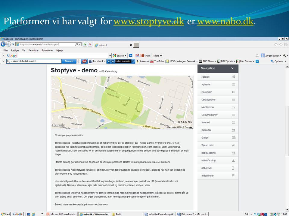 Platformen vi har valgt for www.stoptyve.dk er www.nabo.dk.