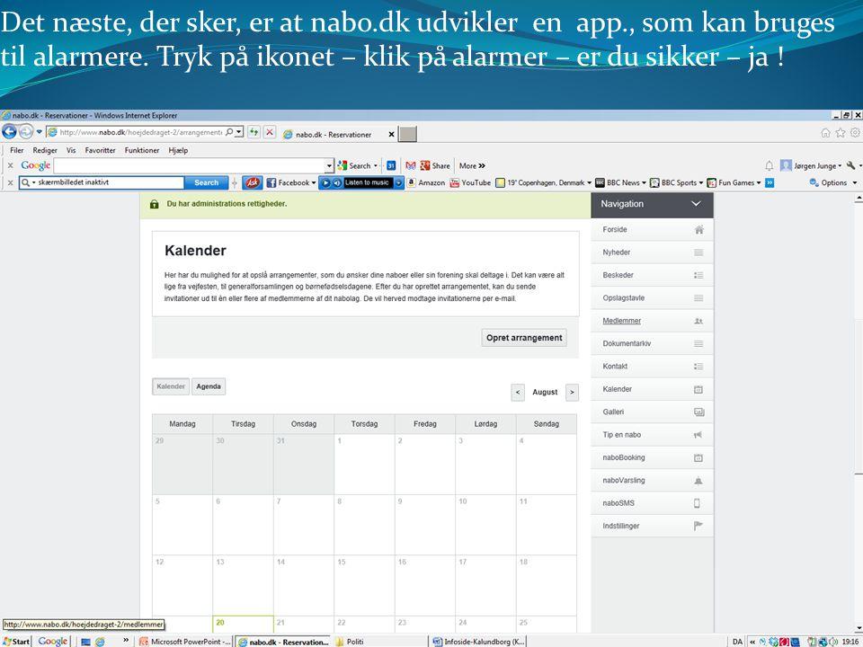 Det næste, der sker, er at nabo. dk udvikler en app