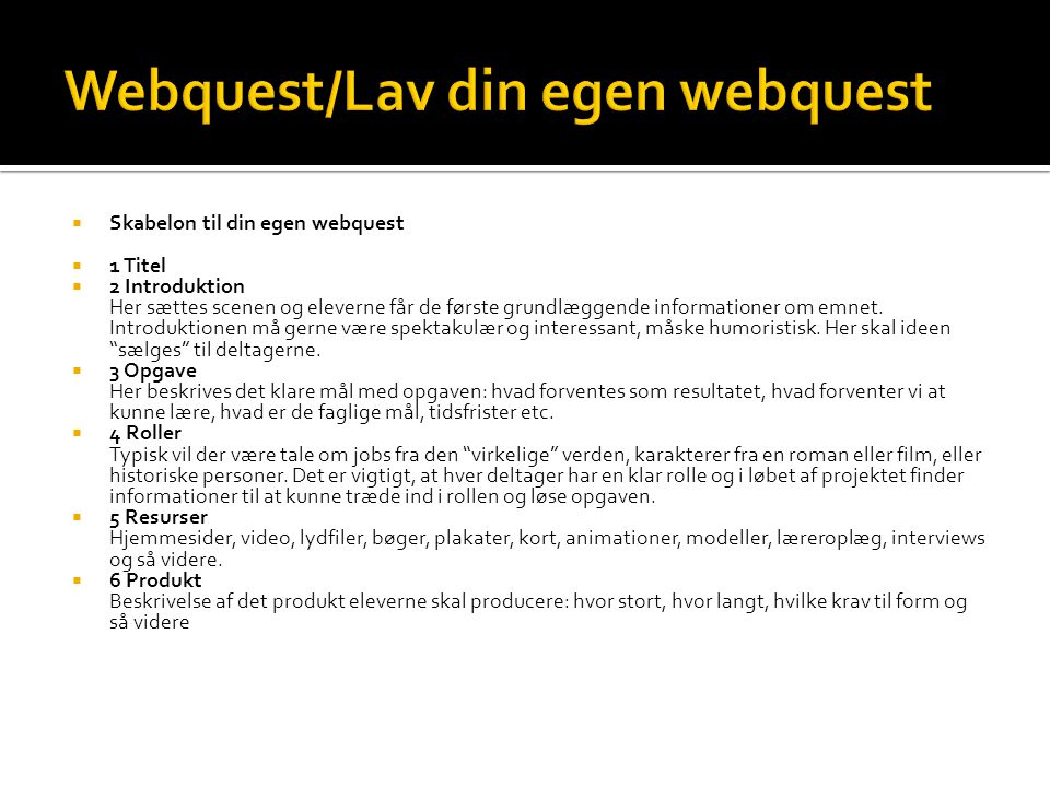 Webquest/Lav din egen webquest
