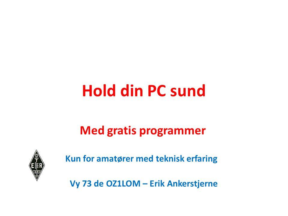 Hold din PC sund Med gratis programmer