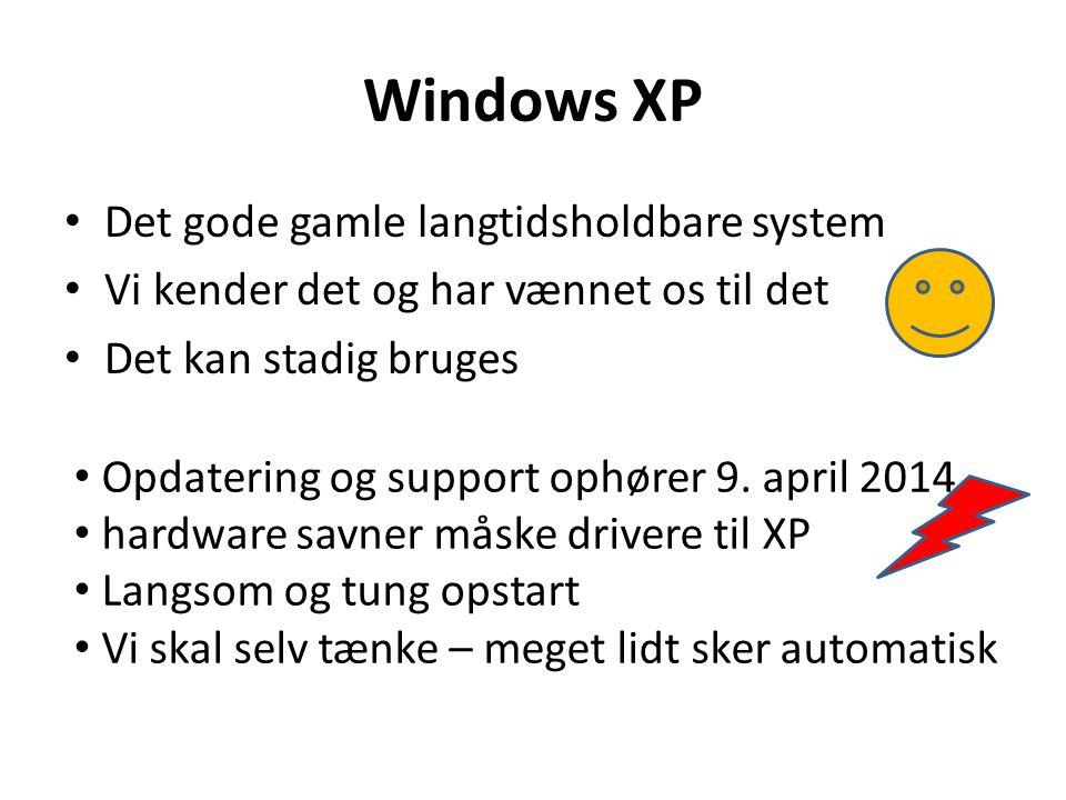 Windows XP Det gode gamle langtidsholdbare system