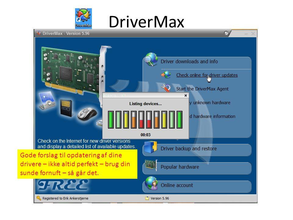 DriverMax Gode forslag til opdatering af dine drivere – ikke altid perfekt – brug din sunde fornuft – så går det.