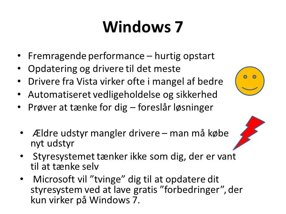 Windows 7 Fremragende performance – hurtig opstart