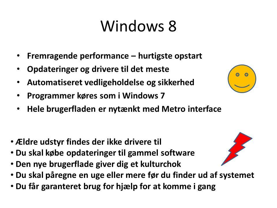 Windows 8 Fremragende performance – hurtigste opstart