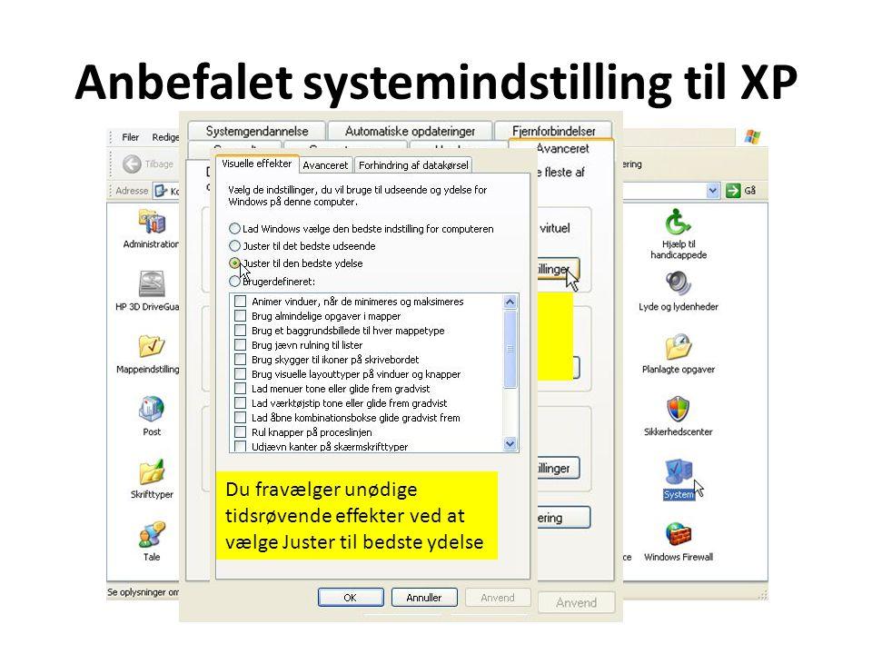 Anbefalet systemindstilling til XP