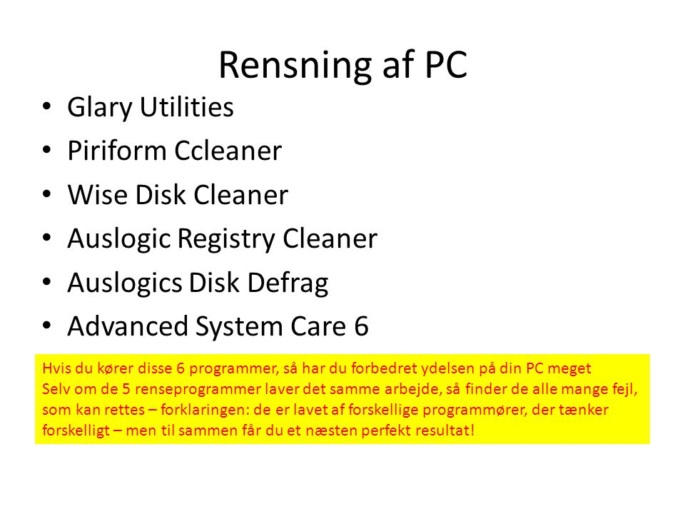 Rensning af PC Glary Utilities Piriform Ccleaner Wise Disk Cleaner