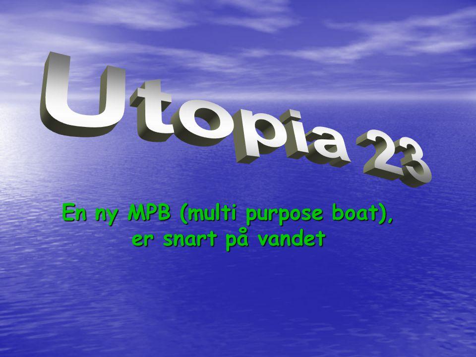 En ny MPB (multi purpose boat), er snart på vandet