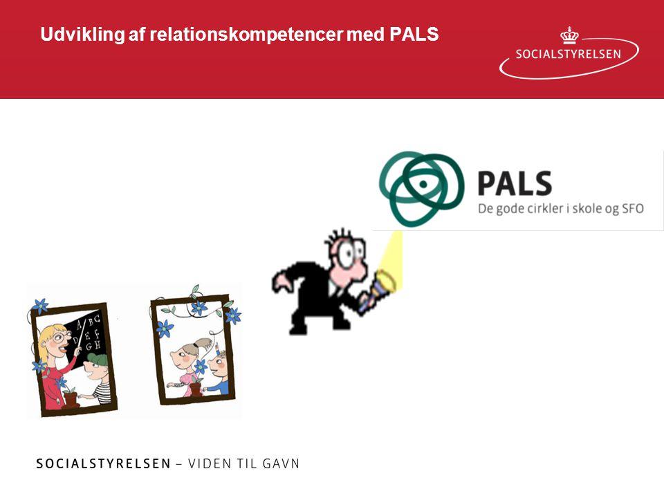 Udvikling af relationskompetencer med PALS