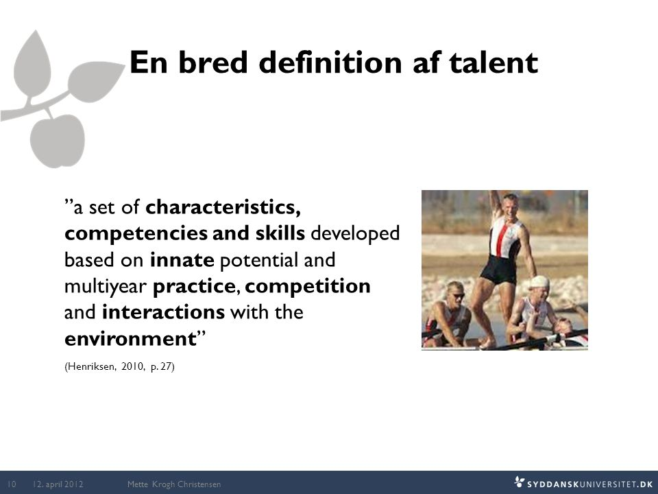 En bred definition af talent