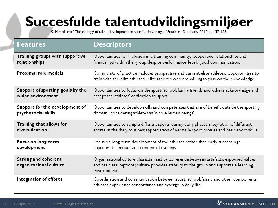 Succesfulde talentudviklingsmiljøer K