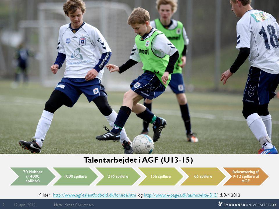 Talentarbejdet i AGF (U13-15)