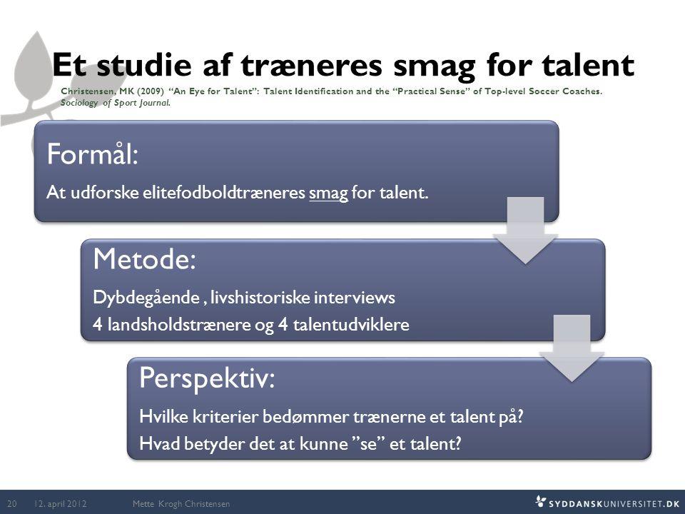 Et studie af træneres smag for talent
