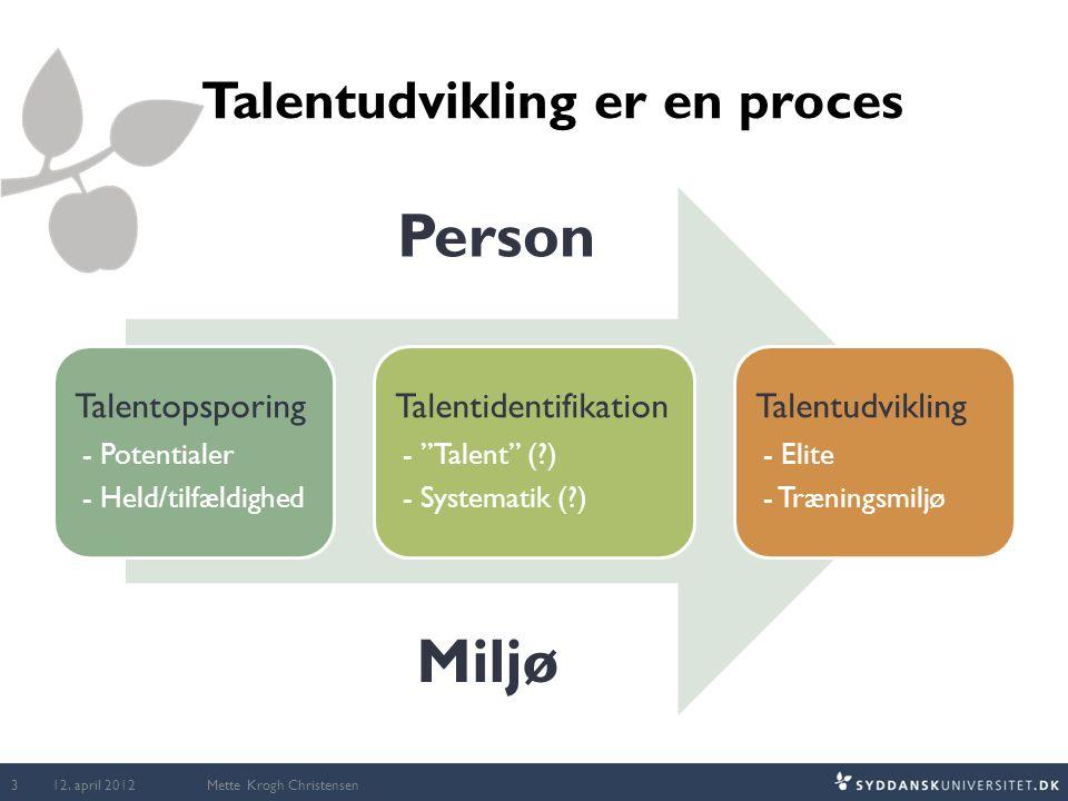 Talentudvikling er en proces