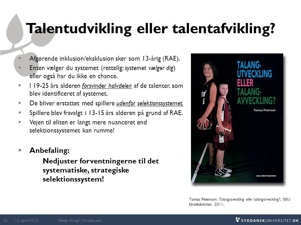 Talentudvikling eller talentafvikling