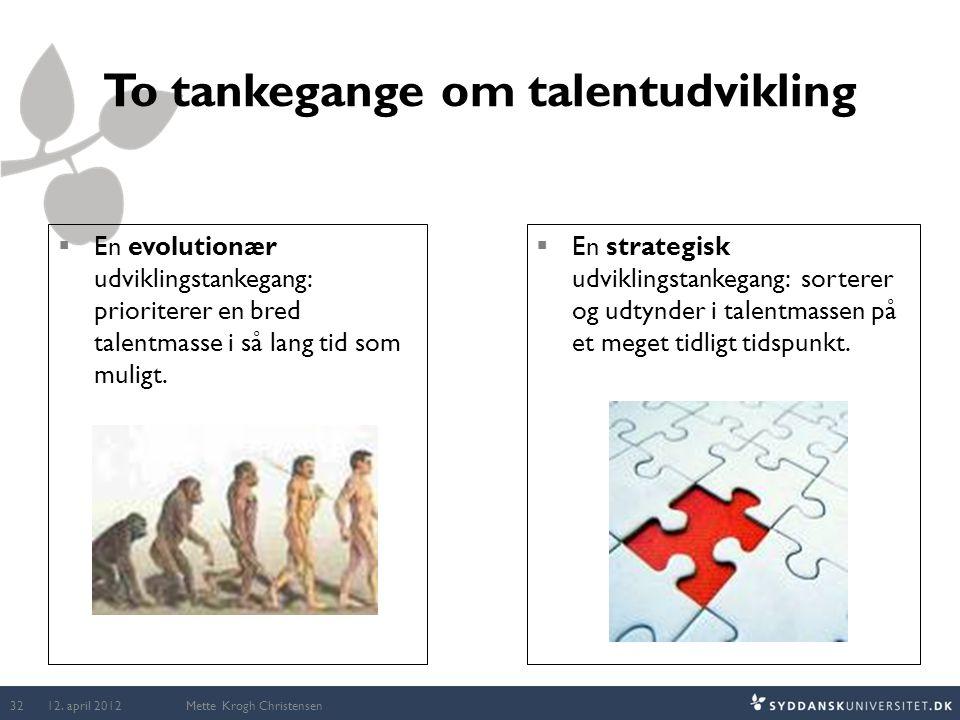To tankegange om talentudvikling