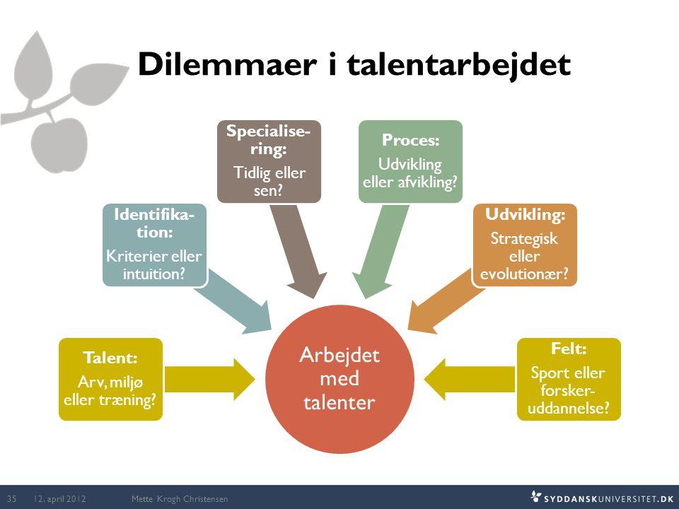 Dilemmaer i talentarbejdet