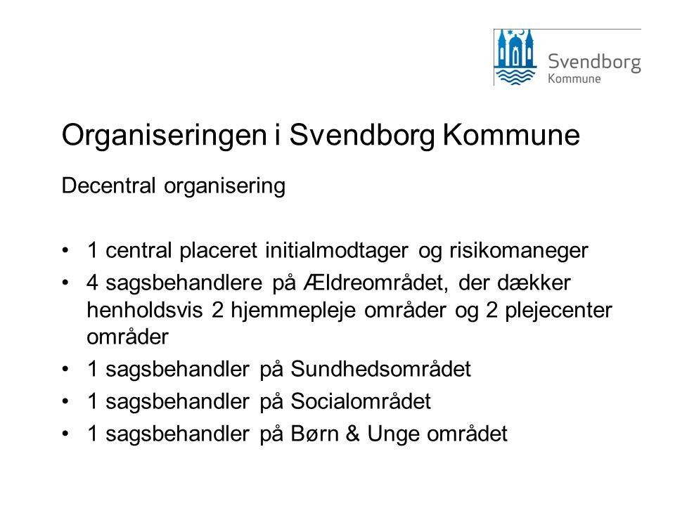 Organiseringen i Svendborg Kommune