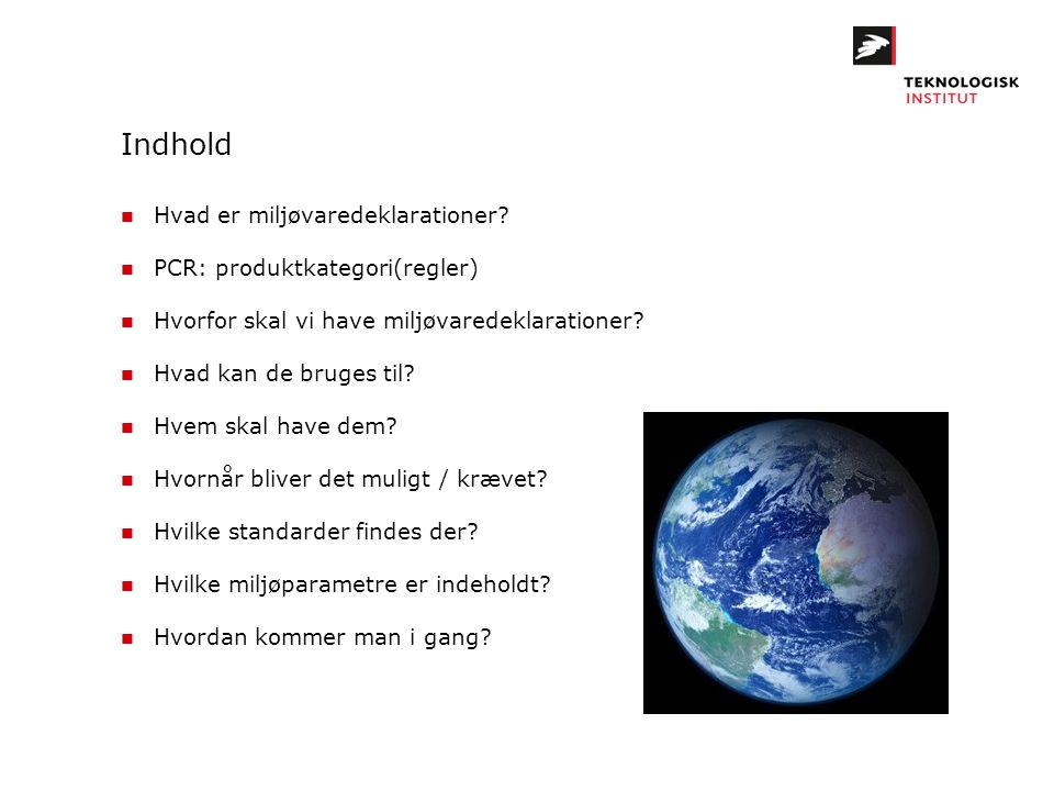 Indhold Hvad er miljøvaredeklarationer PCR: produktkategori(regler)