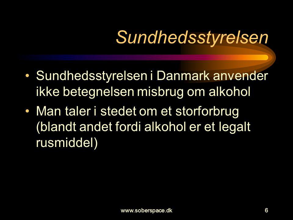 Sundhedsstyrelsen Sundhedsstyrelsen i Danmark anvender ikke betegnelsen misbrug om alkohol.