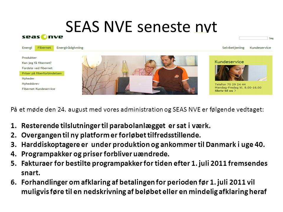 SEAS NVE seneste nyt På et møde den 24. august med vores administration og SEAS NVE er følgende vedtaget: