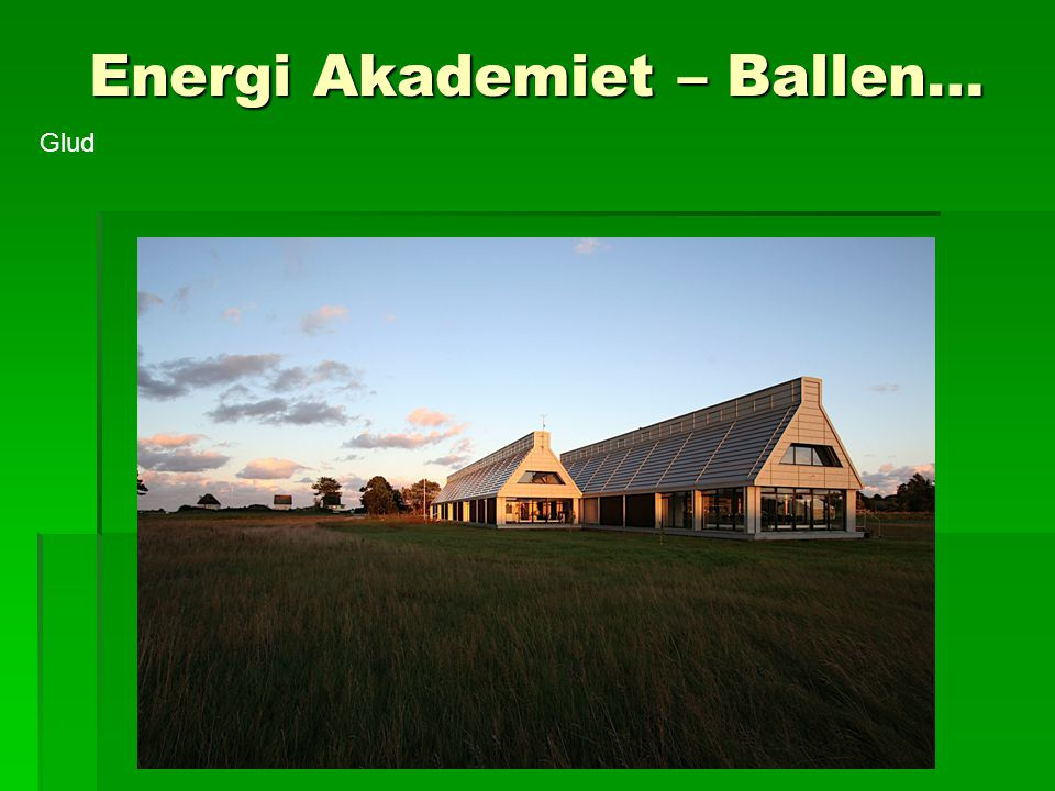 Energi Akademiet – Ballen…