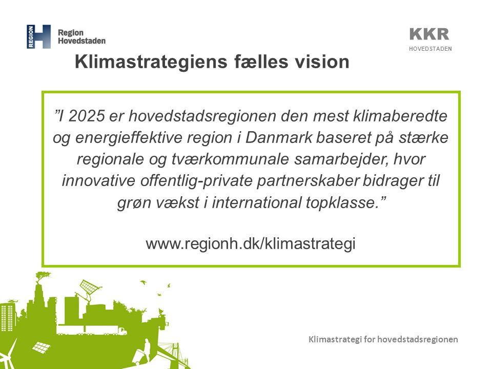 Klimastrategiens fælles vision