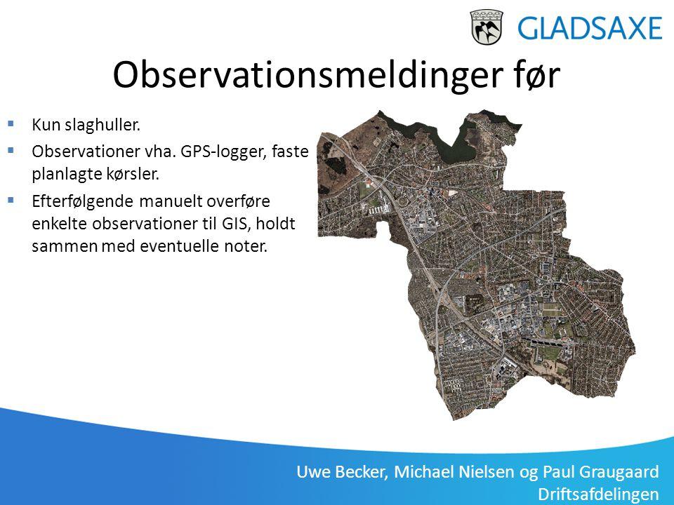 Gladsaxe Driftsafdeling, Uwe Becker 3. januar 2012