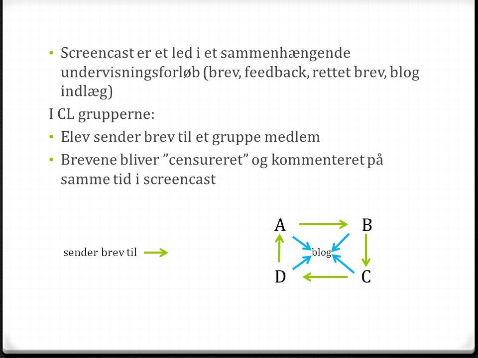 Screencast er et led i et sammenhængende undervisningsforløb (brev, feedback, rettet brev, blog indlæg)