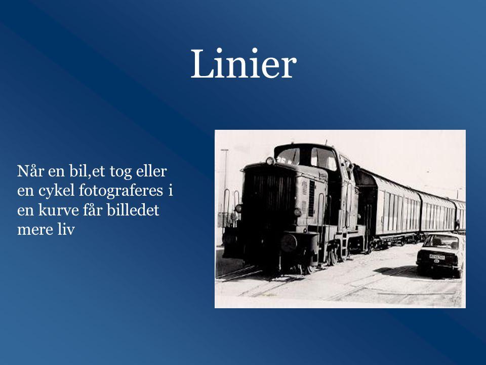 Linier Når en bil,et tog eller en cykel fotograferes i en kurve får billedet mere liv