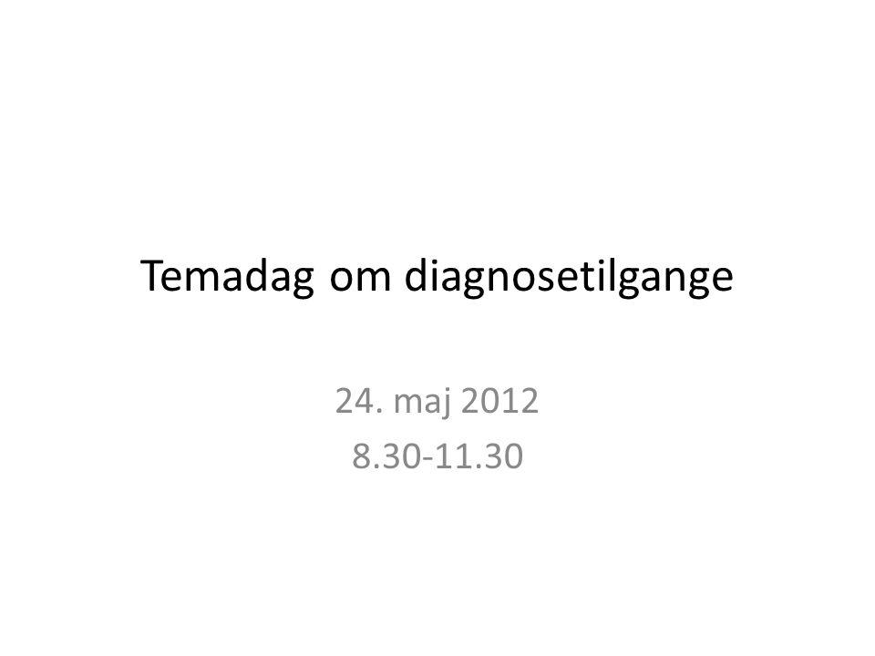 Temadag om diagnosetilgange